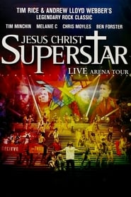Jesus Christ Superstar – Live Arena Tour (2012)