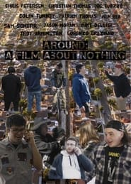Around: a film about nothing