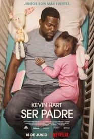 Fatherhood: Ser padre