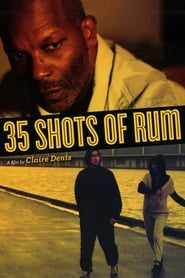 Poster for 35 Shots of Rum