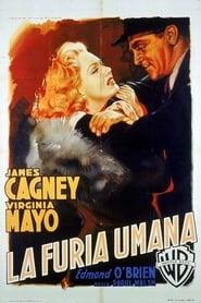 La furia umana 1949
