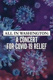 All in Washington: A Concert for COVID-19 Relief (2020)