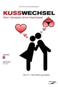 Kusswechsel – Kein Vorspiel ohne Nachspiel [2011]