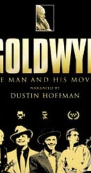 Watch Goldwyn: The Man and His Movies 2001 Free Online
