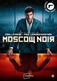 Moscou noir saison 01 episode 01