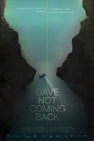 Watch Dave Not Coming Back (2020) Fmovies