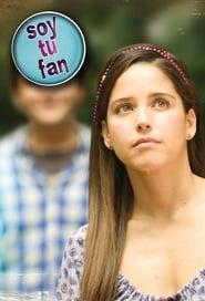 Soy tu fan saison 01 episode 01