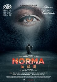 Norma: Live from the Royal Opera House 2016