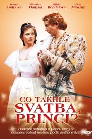 Co takhle svatba, princi? (1985)