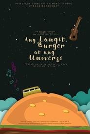 Ang Langit, Burger at ang Universe