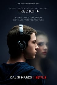 Tredici – 13 Reasons Why HD [2018] Streaming