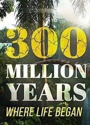 300 Million Years 2015