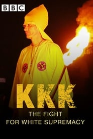 KKK: The Fight for White Supremacy streaming