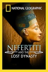 National Geographic: Nefertiti and the Lost Dynasty (2007) Zalukaj Online Cały Film Lektor PL