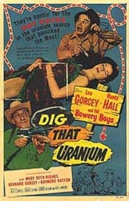Dig That Uranium poster