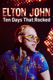 Elton John: Ten Days That Rocked 2019