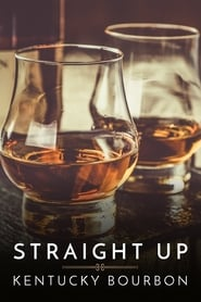 Straight Up: Kentucky Bourbon [Swesub]