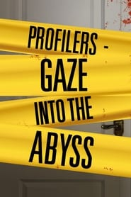 Profilers: Gaze Into the Abyss (2014)