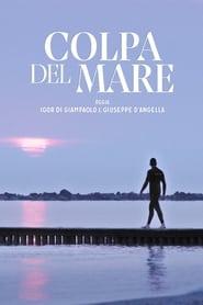 Watch Colpa del mare (2020)