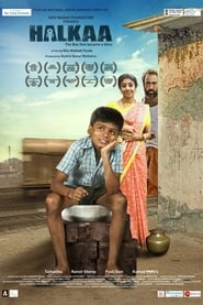 Halkaa (2018) Hindi Full Movie Watch Online Free