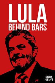 Lula: Behind Bars