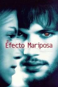 El efecto mariposa 2004 HD 1080p Español Latino