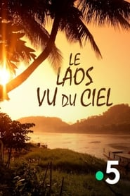 Le Laos Vu Du Ciel