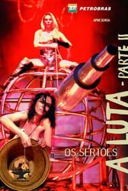 Os Sertões: A Luta II - Do Desmassacre ao Reinício 2006