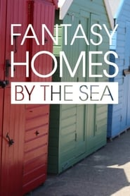 Fantasy Homes by the Sea 2007