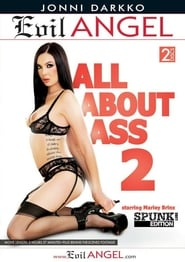 All About Ass 2 (2016)