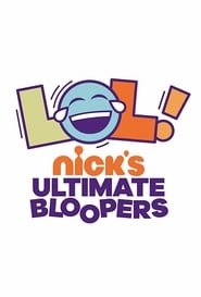 LOL Nick's Ultimate Bloopers