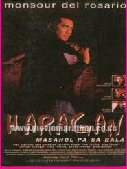 مشاهدة فيلم Haragan: Masahol Pa Sa Bala 1997 مترجم أون لاين بجودة عالية