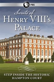 Secrets of Henry VIII's Palace: Hampton Court 2013