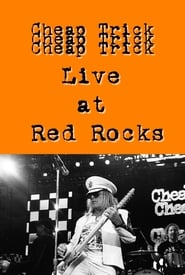 Cheap Trick Live at Red Rocks