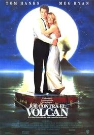 Joe contra el volcán (1990)