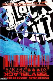Black Label: Blackout 2003