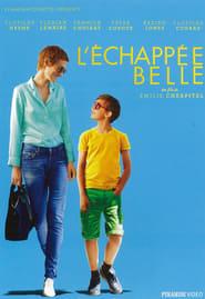 Film L'Echappée Belle streaming VF gratuit complet