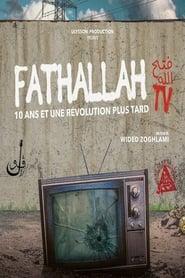 Fathallah TV, 10 ans et une révolution plus tard (2019)