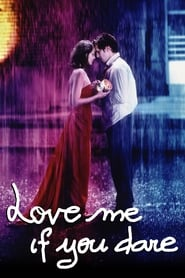 Poster for Love Me If You Dare