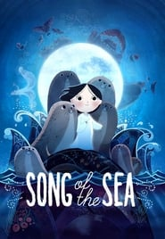 Song of the sea / GKids &#59; Cartoon Saloon [and four others] present &#59; a film by Tomm Moore &#59; produced by Tomm Moore [and ten others] &#59;
