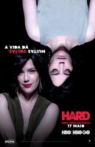 Hard Sezona 1 online sa prevodom