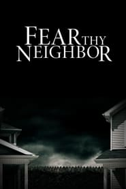 Fear Thy Neighbor - Season 7 (2021) poster