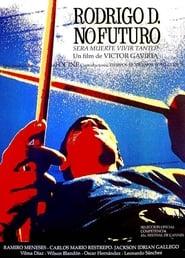 Voir Rodrigo D - Futur : Néant en streaming complet gratuit | film streaming, StreamizSeries.com