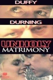 Unholy Matrimony 1988
