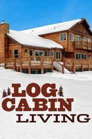 Poster Log Cabin Living 2019