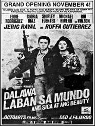 Watch Dalawa Laban Sa Mundo: Ang Siga At Ang Beauty (1993)