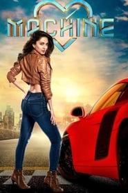 MACHINE (2017) Full Movie Watch Online