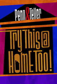 Penn & Teller: Try This at Home Too (2020) Torrent