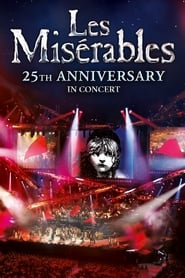 Les Misérables in Concert – The 25th Anniversary (2010)