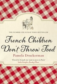 French Children Don't Throw Food 1970